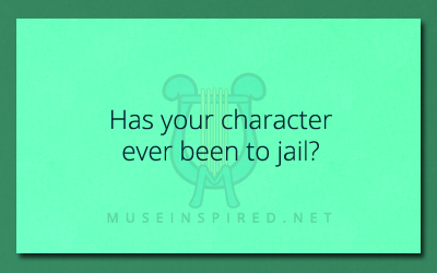 Character Development – Have they ever been to jail?