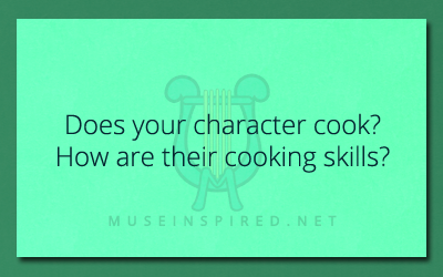 Character Development – Do they cook?