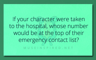 Character Development – Whose number is at the top of their emergency contact list?