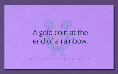 What's the story? – A gold coin at the end of a rainbow.