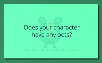 Character Development – Do they have any pets?