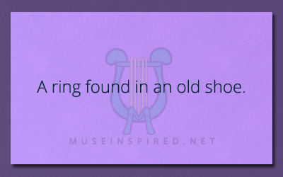 What's the Story? – A ring found in an old shoe.