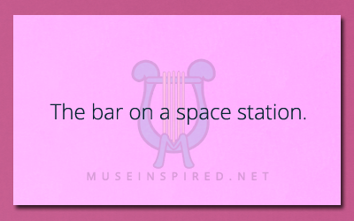 Describe the Setting – The bar on a space station.