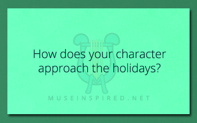 Character Development – How do they approach the holidays?