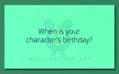Character Development – What is their birthdate?