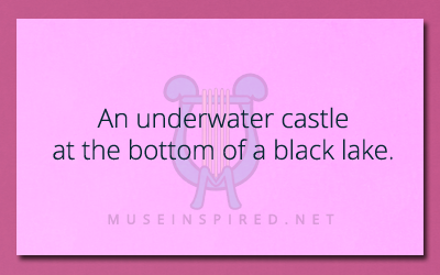 Describe the Setting: An underwater castle at the bottom of a black lake.