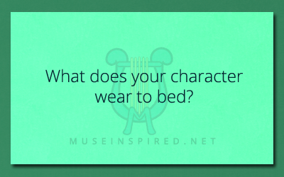 Character Development – What do they wear to bed?