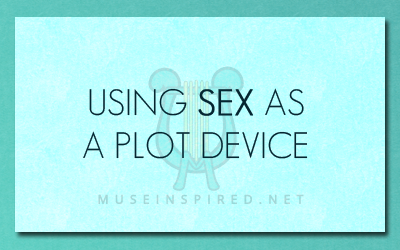Using Sex as a Plot Device