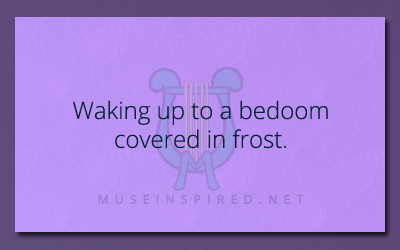 What's the Story? – Waking up to a bedroom covered in frost.