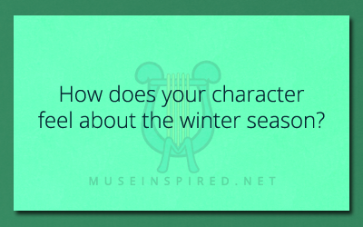 Character Development – How does your character feel about the season of Winter?