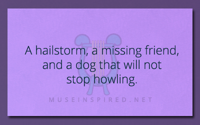 What's the Story – A hail storm, a missing friend, and the dogs that will not stop howling.