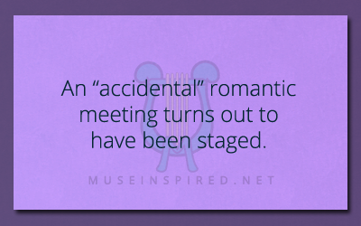 "What's the Story – An ""accidental"" romantic meeting turns out to have been staged."
