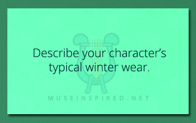 Creating Characters – Describe your character's winter wear.