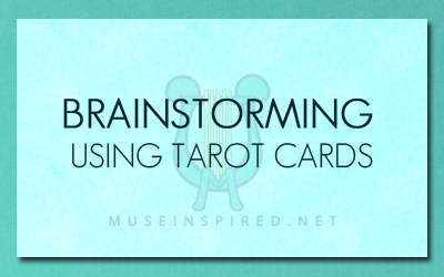 Brainstorming Using Tarot & Oracle Cards
