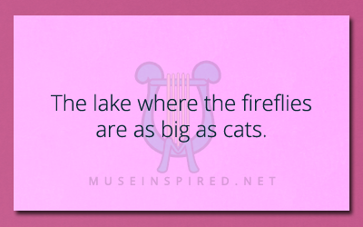 Siring Settings – The lake where the dragonflies are as big as cats.