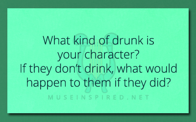 Character Development – What kind of drunk is your character?
