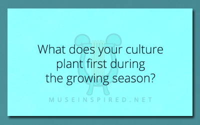 Cultivating Cultures – What does your culture plant first in the new season?