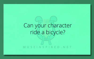 Character Development – Can your character ride a bicycle?
