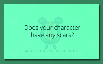 Character Development – Does your character have any scars?