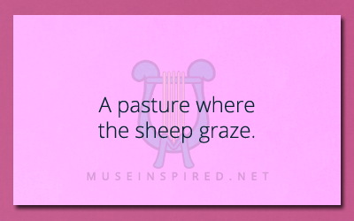 Siring Settings – Describe a pasture where the sheep graze.