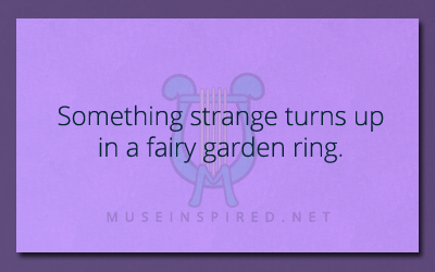 What's the Story – Something strange turns up in a fairy garden ring.