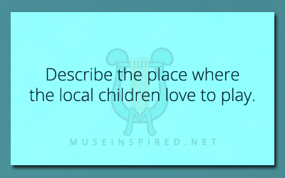 Cultivating Cultures – Describe the place the local children love to play.