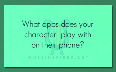 Character Development – What apps does your character play with on their phone?