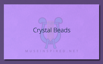 What's the Story – Crystal Beads