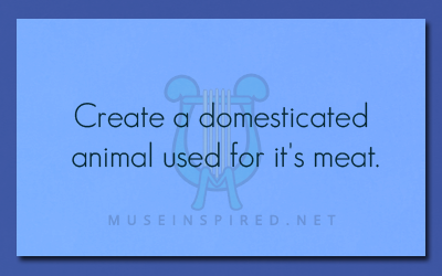 Crafting Creatures – Create a domesticated animal used for it's meat.