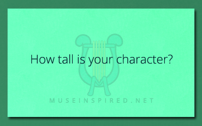 Character Development – How tall is your character?