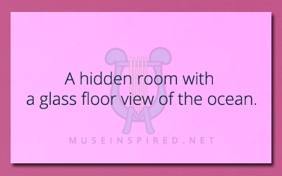 Siring Settings – A hidden room with a glass floor view of the ocean.