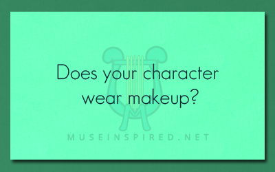 Character Development – Does your character wear makeup?