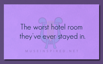What's the Story – The worst hotel room they've ever stayed in.