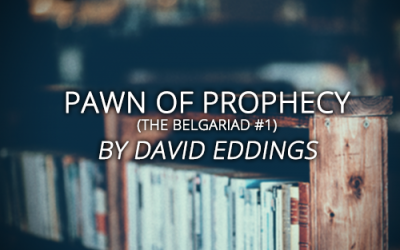 Book Club 2019: Pawn of Prophecy (The Belgariad #1) by David Eddings