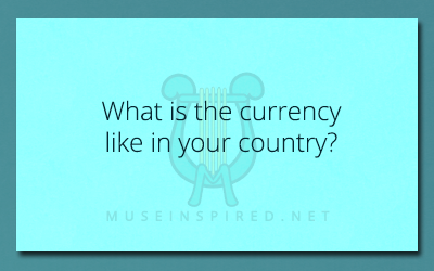 Cultivating Cultures – What is the currency like in your country?
