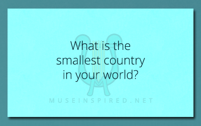 Cultivating Cultures – What is the smallest country in your world?