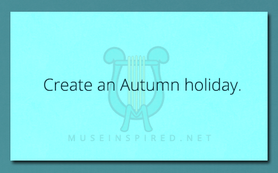 Cultivating Cultures – Create an Autumn holiday.
