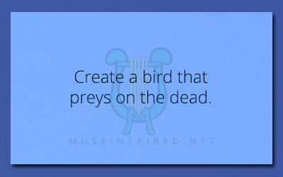 Crafting Creatures – Create a bird that preys on the dead.