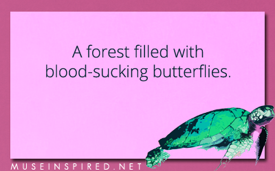 Siring Settings – A forest with bloodsucking butterflies.
