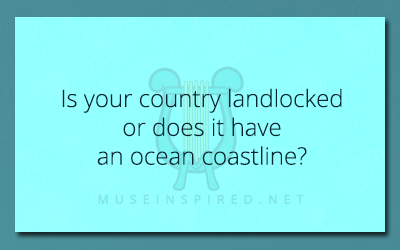 Cultivating Cultures – Is your country landlocked or does it have an ocean coastline?