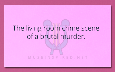 Siring Settings – The living room crime scene of a brutal murder.