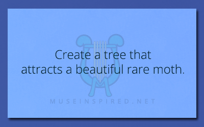 Fabricating Flora – Create a tree that attracts a beautiful rare moth.