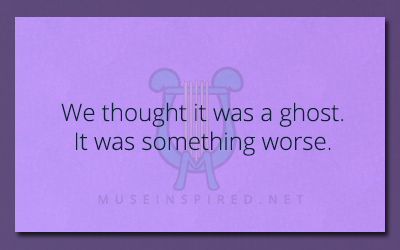 What's the Story – We thought it was a ghost. It was something worse.