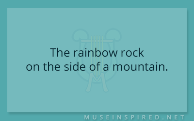 Siring Settings – The rainbow rock on the side of a mountain.