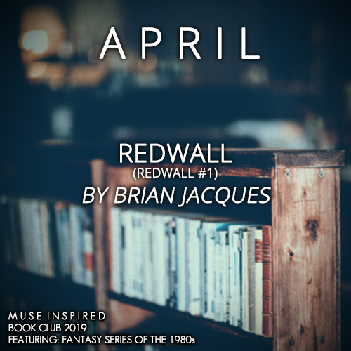Book Club 2019: Redwall (Redwall #1) by Brian Jacques