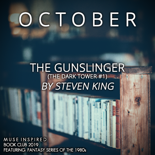 Book Club 2019: The Gunslinger (The Dark Tower #1) by Steven King