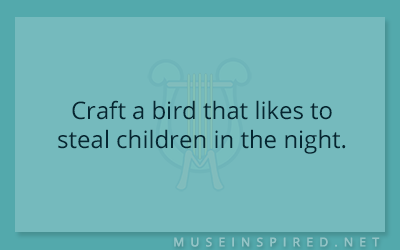 Crafting Creatures – Craft a bird that likes to steal children in the night.