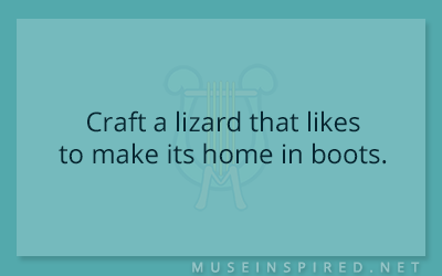 Crafting Creatures – Craft a lizard that likes to make its home in boots.