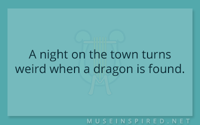 What's the Story – A night on the town turns weird when a dragon is found.