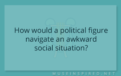 Cultivating Cultures – How would a political figure navigate an awkward social situation?